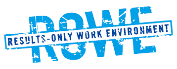 Results Only Work Environment ROWE Accountability